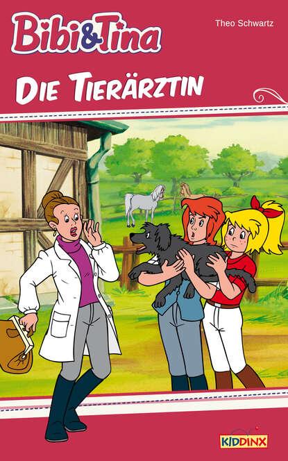 Theo Schwartz Bibi & Tina - Die Tierärztin недорого