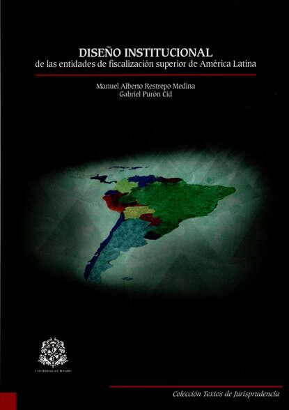 Фото - Varios autores Diseño institucional de las entidades de fiscalización superior de América Latina varios autores lecciones de derecho penal parte general