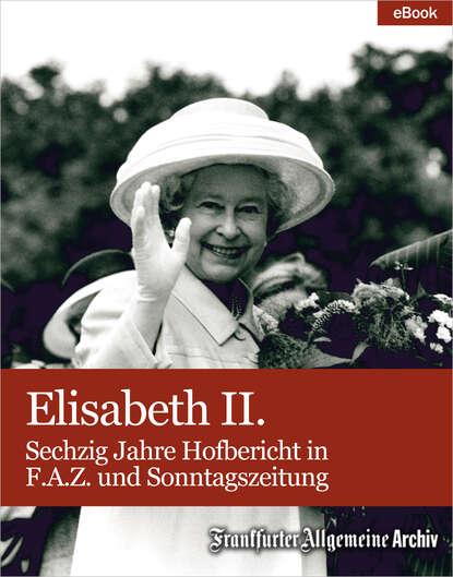 Фото - Frankfurter Allgemeine Archiv Elisabeth II. frankfurter allgemeine archiv ostsee