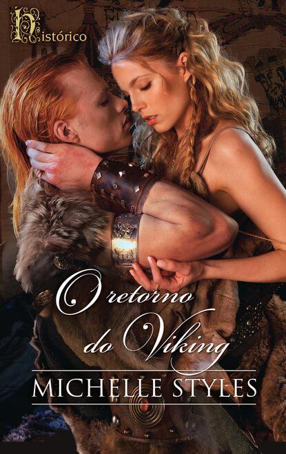 Michelle Styles O retorno do viking