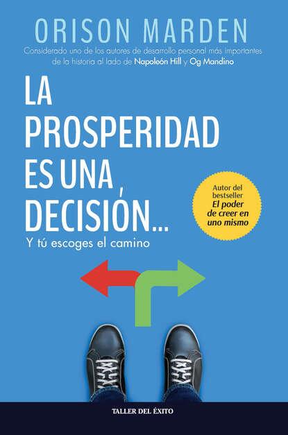 brenda harlen una difícil decisión Orison S. Marden La prosperidad es una decisión
