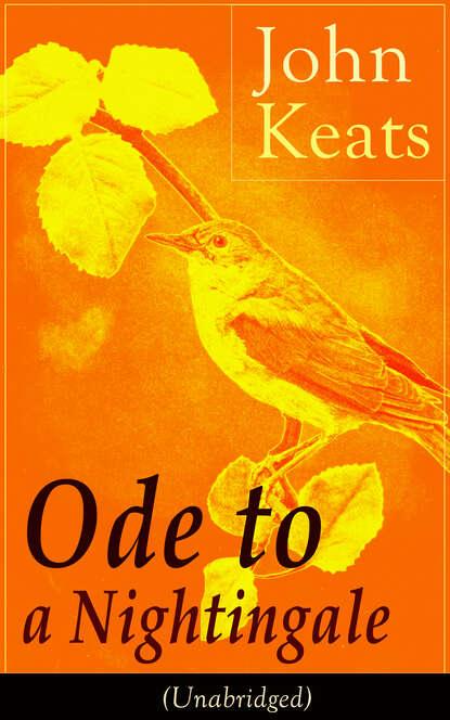 John Keats John Keats: Ode to a Nightingale (Unabridged) john keats ode on a grecian urn