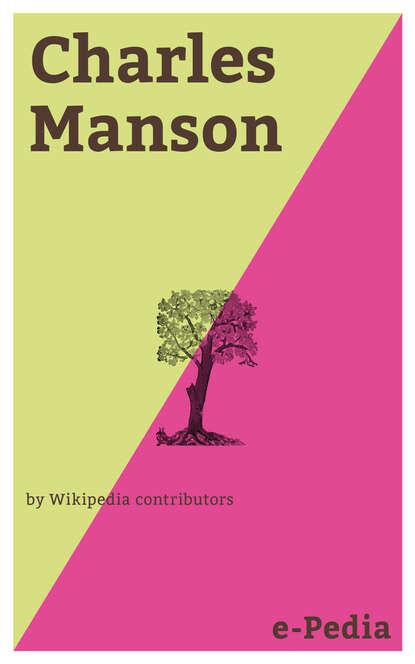 wikipedia contributors e pedia leonardo dicaprio Wikipedia contributors e-Pedia: Charles Manson