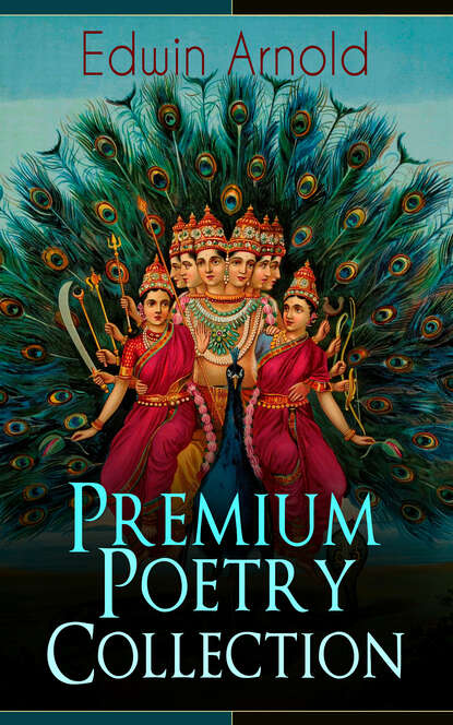 Edwin Arnold Edwin Arnold: Premium Poetry Collection edwin cameron justice