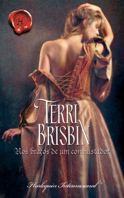 Terri Brisbin Nos braços de um conquistador недорого