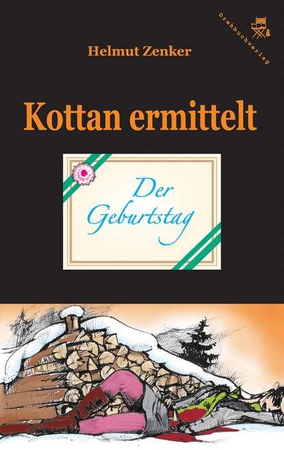 Фото - Helmut Zenker Kottan ermittelt: Der Geburtstag helmut zenker kottan ermittelt hartlgasse 16a