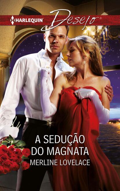 Merline Lovelace A sedução do magnata merline lovelace texas now and forever