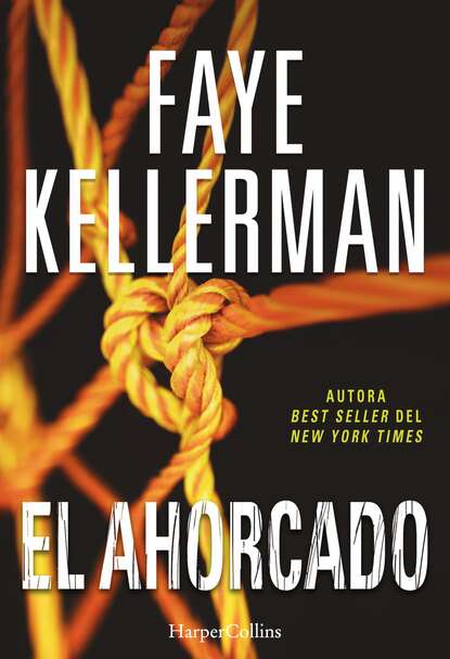 Faye Kellerman El ahorcado faye kellerman el ahorcado