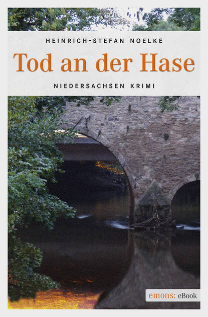 Heinrich-Stefan Noelke Tod an der Hase heinrich dieter neumann mord an der förde