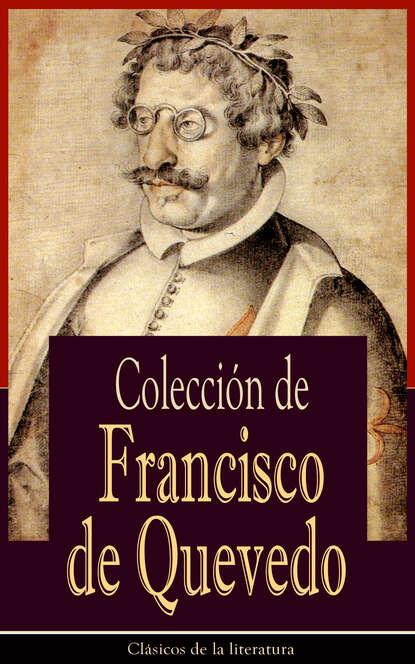 Francisco de Quevedo Colección de Francisco de Quevedo