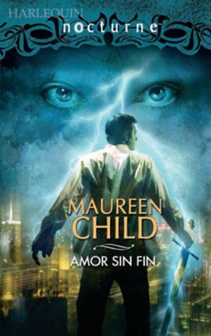 Maureen Child Amor sin fin maureen child um amor por acaso