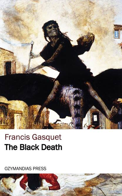 Gasquet Francis Aidan The Black Death