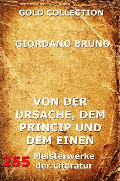 Giordano Bruno Von der Ursache, dem Princip und dem Einen mario giordano tante poldi und der gesang der sirenen sizilienkrimi 5 gekürzt