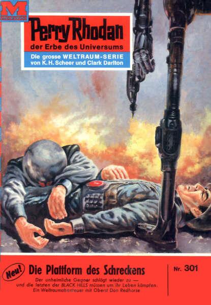 William Voltz Perry Rhodan 301: Die Plattform des Schreckens недорого