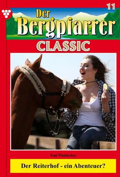 Der Bergpfarrer Classic 11 – Heimatroman