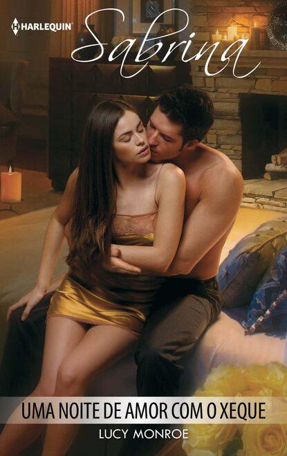 LUCY MONROE Uma noite de amor com o xeque anne marie winston amor de uma noite