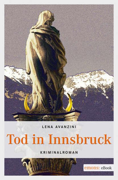 Фото - Lena Avanzini Tod in Innsbruck lena avanzini amsterdam blutrot