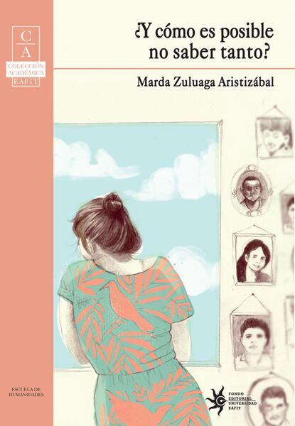 Marda Zuluaga Aristizábal ¿Y cómo es posible no saber tanto? недорого