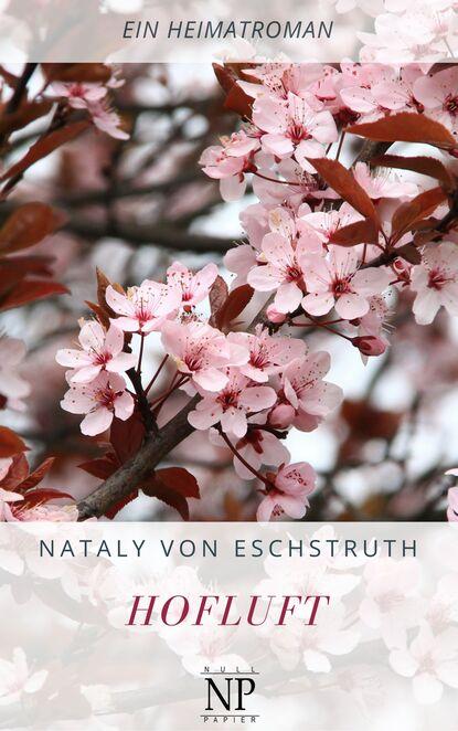 Nataly von Eschstruth Hofluft nataly von eschstruth scherben