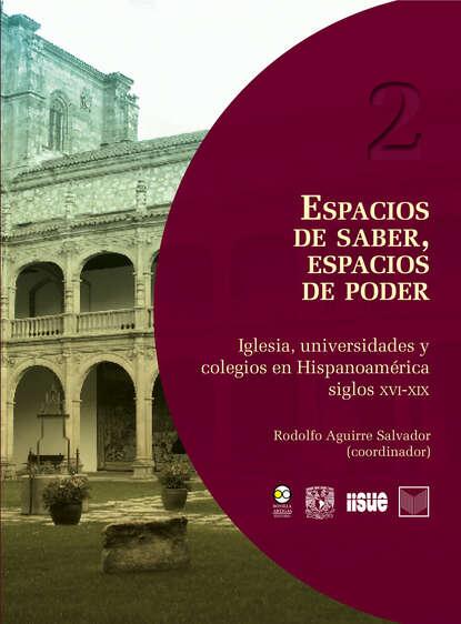 Фото - Группа авторов Espacios de saber, espacios de poder группа авторов obras escogidas de agustín de hipona 2