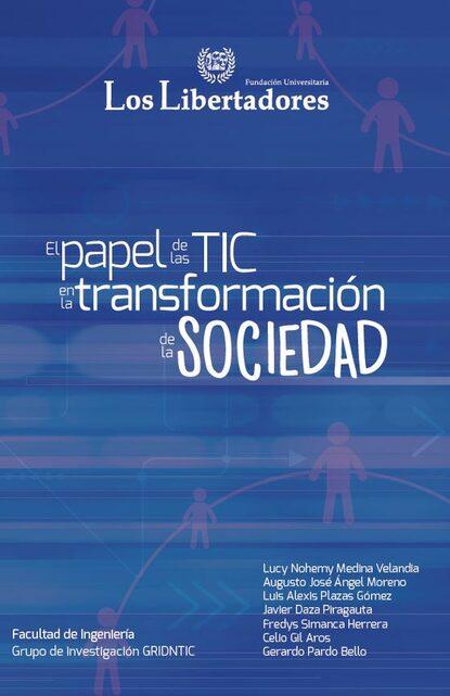 Фото - Lucy Medina El papel de las TIC en la transformación de la sociedad jaime augusto correa medina la oralidad en el proceso civil