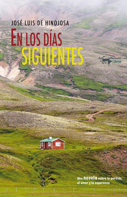 José Luis de Hinojosa y Fernández de Angulo En los días siguientes josé luis de hinojosa y fernández de angulo en los días siguientes