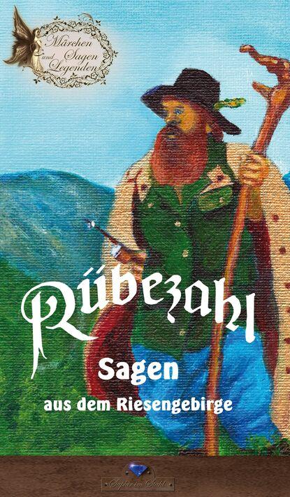 Группа авторов Rübezahl johann karl august musäus rübezahl zu dank bezahlt rübezahl und die mutter