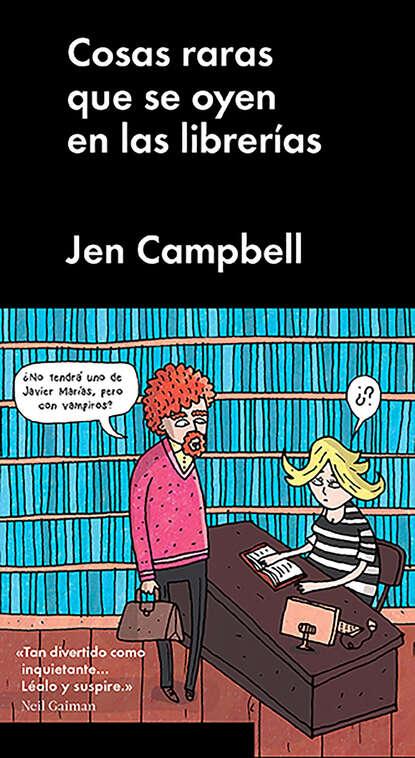 Jen Campbell Cosas raras que se oyen en las librerías federico caeiro cosas que pasan