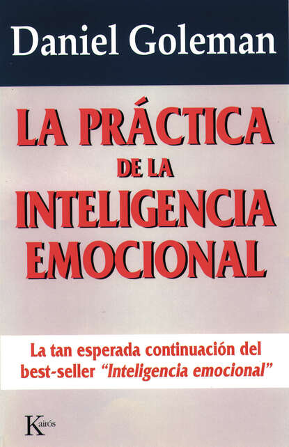 Фото - Daniel Goleman La práctica de la inteligencia emocional daniel goleman inteligencja emocjonalna