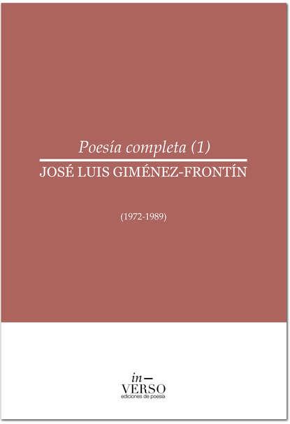 José Luis Giménez-Frontín Poesía completa 1 estanislao giménez corte oceánica