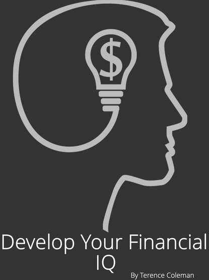 Terence Coleman Develop Your Financial IQ develop