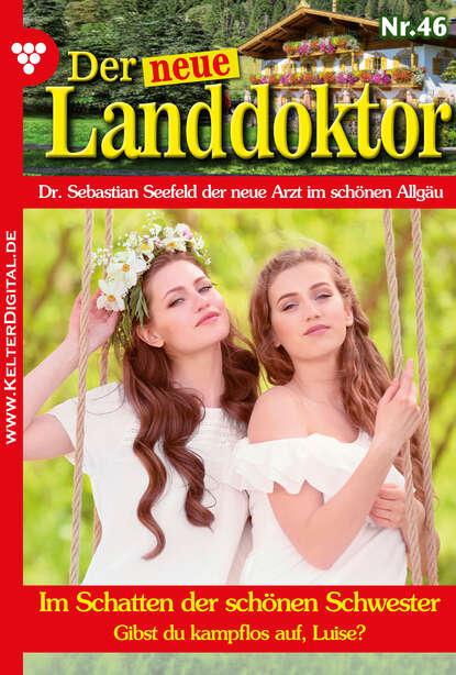 Фото - Tessa Hofreiter Der neue Landdoktor 46 – Arztroman tessa hofreiter der neue landdoktor 72 – arztroman