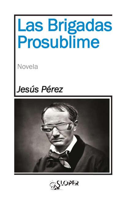 Jesús Pérez Caballero Las Brigadas Prosublime rafael jesús pérez carvajal mantenimiento del software ifct0510