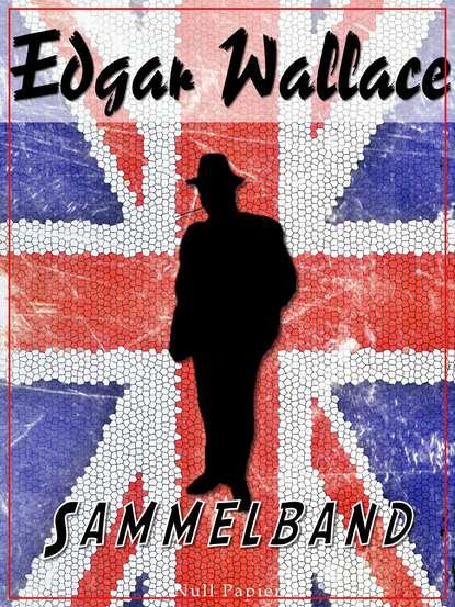 Edgar Wallace Edgar Wallace – Sammelband edgar wallace grey timothy