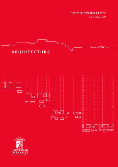 Nelcy Echeverría Castro Arquitectura vulgaris nelcy echeverría castro arquitectura vulgaris
