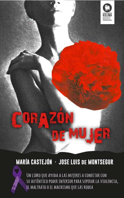 José Luis de Montsegur Corazón de mujer jose de espronceda obras colección josé de josé de espronceda