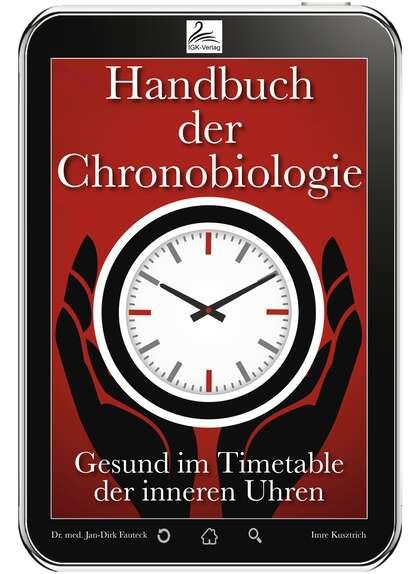 Dr. med. Jan-Dirk Fauteck Handbuch der Chronobiologie dirk angelroth der flug zum uluru