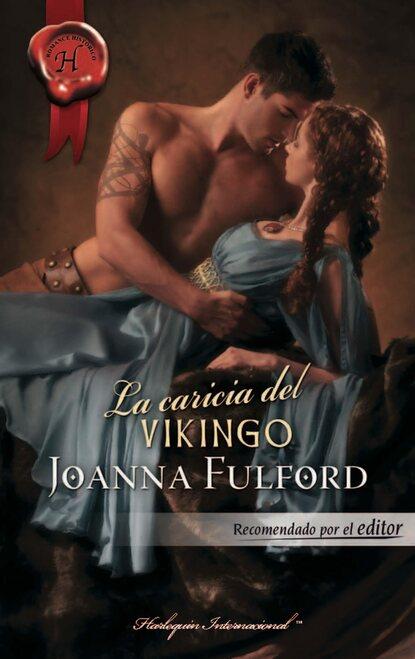 Joanna Fulford La caricia del vikingo