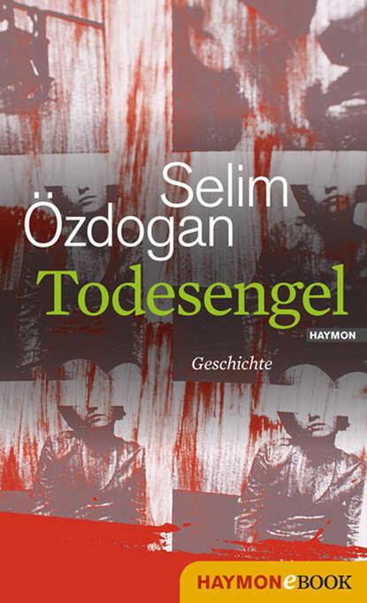 Selim Ozdogan Todesengel недорого