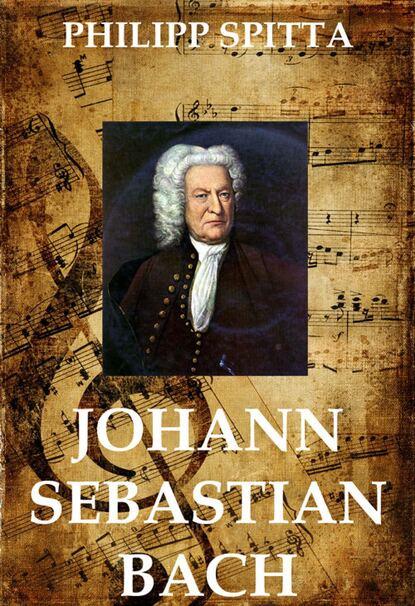 Philipp Spitta Johann Sebastian Bach johann nicolaus bach anthologia graeca sive delectus poesis elegiacae melicae bucolicae latin edition
