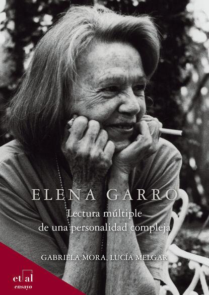 Lucía Melgar Elena Garro недорого