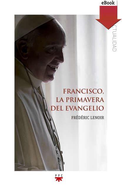 Frederic Lenoir Francisco, la primavera del evangelio francisco benages psicología del tarot