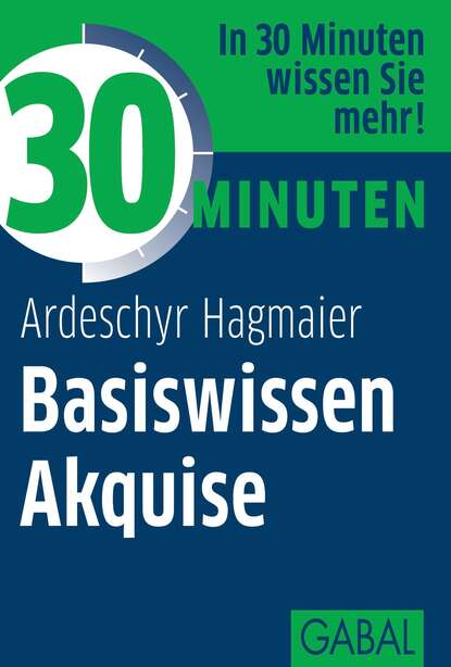 Фото - Ardeschyr Hagmaier 30 Minuten Basiswissen Akquise ralf bongard basiswissen automotive softwaretest