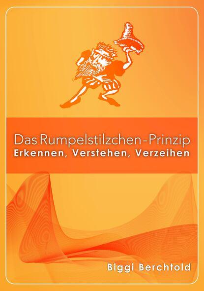 Biggi Berchtold Das Rumpelstilzchen-Prinzip rumpelstilzchen deutsch als fremdsprache