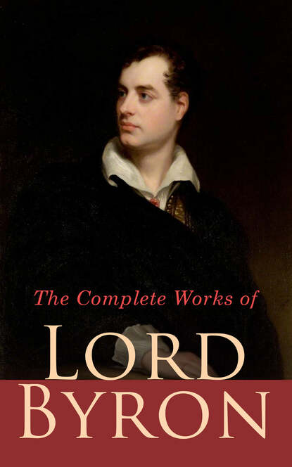 Lord Byron The Complete Works of Lord Byron the complete works of alfred lord tennyson poet laureate