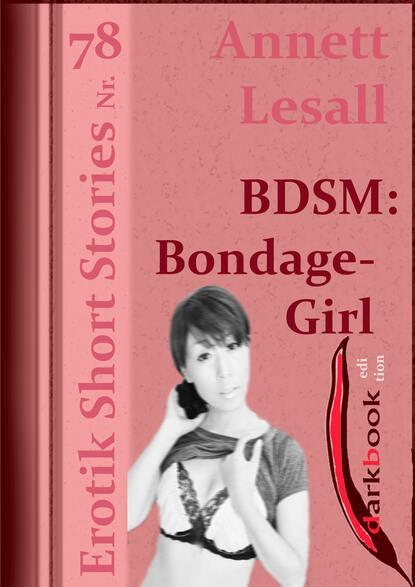 Фото - Annett Lesall BDSM: Bondage-Girl annett lesall faschingsbraut