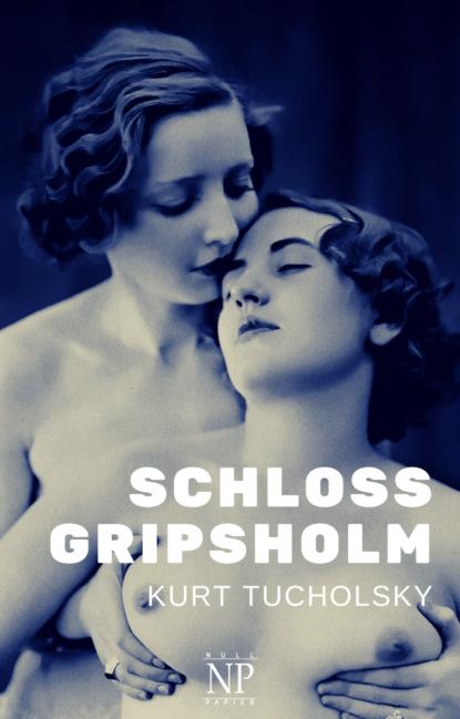 Kurt Tucholsky Schloss Gripsholm kurt tucholsky katzengeschichten von goethe bis tucholsky ungekürzt