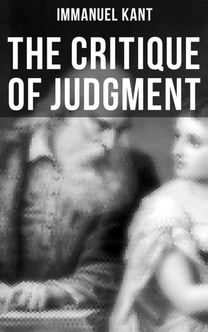 Immanuel Kant The Critique of Judgment immanuel kant the science of right