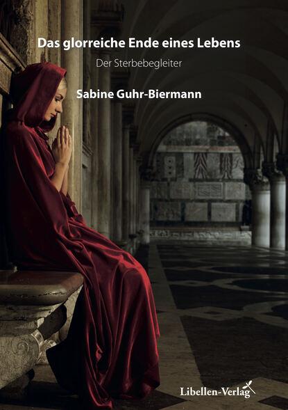 heinrich mann professor unrat oder das ende eines tyrannen Sabine Guhr-Biermann Das glorreiche Ende eines Lebens