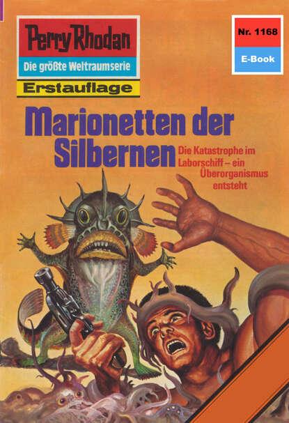 H.G. Ewers Perry Rhodan 1168: Marionetten der Silbernen h g ewers perry rhodan 589 station der gegenwelt